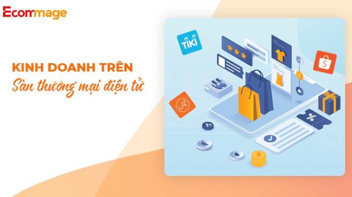 kinh-doanh-tren-san-thuong-mai-dien-tu
